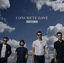 Courteeners - Concrete Love