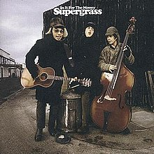 Supergrass - In It For The Money